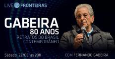 Neste sábado (22), a Live Fronteiras recebe Fernando Gabeira