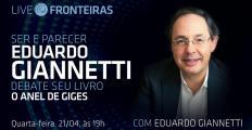 """Live """"Ser e Parecer"""", com Eduardo Giannetti, acontece nesta quarta (21)"""