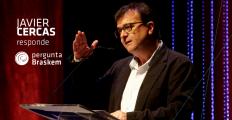 """Javier Cercas responde: """"Palavras são como dinamite, elas criam a realidade"""""""
