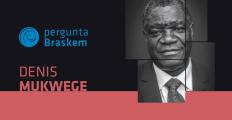 Envie sua pergunta para Denis Mukwege