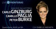 """Live Fronteiras debate """"Imagens na História"""" nesta quarta-feira (26)"""
