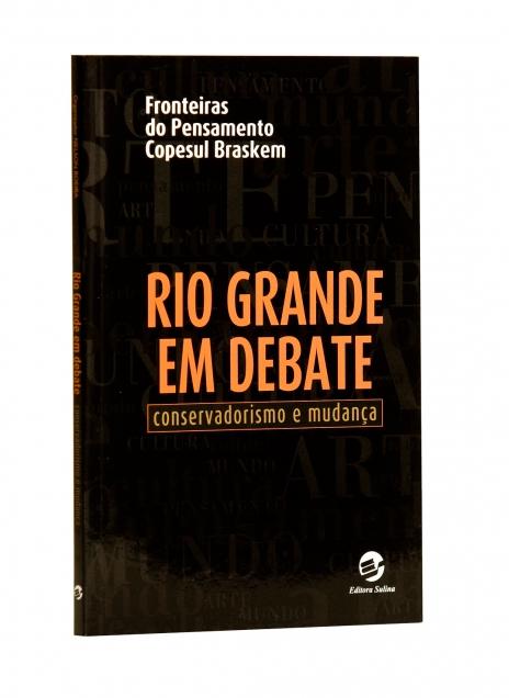 Rio Grande em Debate: conservadorismo e mudança