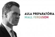 Trecho da Aula Preparatória de Niall Ferguson