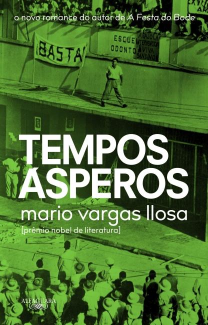 Tempos Ásperos - Mario Vargas Llosa